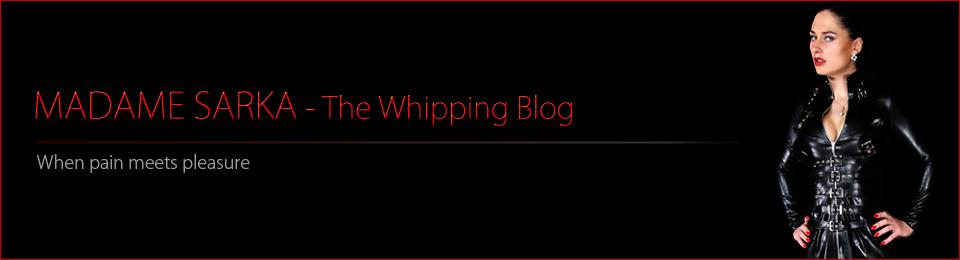 Madame Sarka – The Whipping Blog